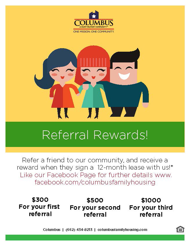 Columbus Family Housing Referral Rewards when they sign a 12 month lease.
